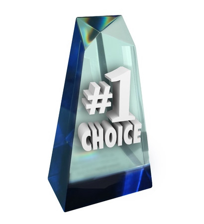 awarded: Number 1 Choice words and number one in a clear award given to the winner or recipient of the top review, rating or praise Stock Photo