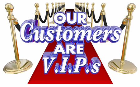 important people: Our Customers are VIPs or Very Important People 3d words on a red carpet to illustrate exclusive or special treatment for valuable clients