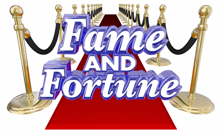 notoriety: Fame and Fortune 3d words on a red carpet to illustrate attaining celebrity, wealth and success to get the VIP or royal treatment at a party or event
