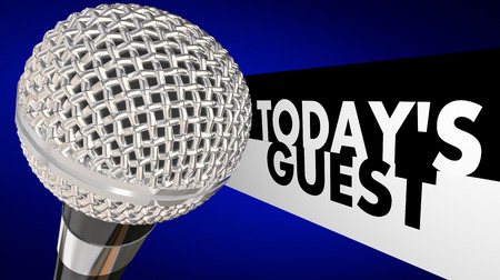 panelist: Todays Guest words next to a 3d microphone to illustrate a television or radio talk show or program with an interview or discussion with another person or people