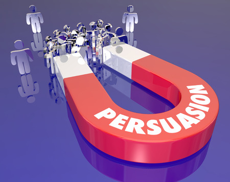 Persuasion word on a red metal magnet to illustrate selling customers or convincing a group of people