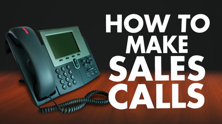 persuading: How to Make Sales Calls words beside a telephone to illustrate effective techniques, practices and advice for marketing over the phone