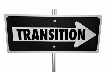woord overgang op een verkeersbord te illustreren verandering, verbetering of een nieuwe manier of de richting