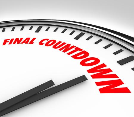Final Countdown woorden op een klok om de laatste uren, minuten of seconden te illustreren voor een deadline Stockfoto