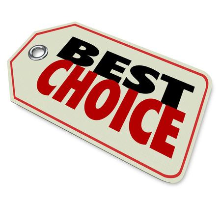 Les meilleurs mots de choix sur une étiquette de prix pour illustrer bonne ou excellente recommandation de produits, d'examen ou d'étoiles