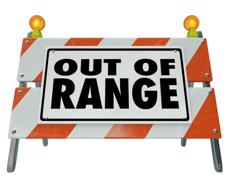 lacking: Out of Range words on a barrier or barricade sign to illustrate no or lack of signal, connection or network communication