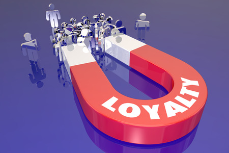 satisfied customer: Loyalty Magnet Word Attracting Return Customers Clients Employees Stock Photo