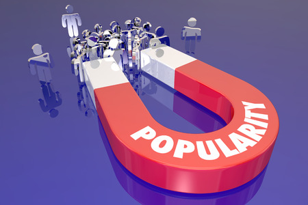 popularity popular: Popularity Magnet Word Pulling Attracting People Audience Viewers