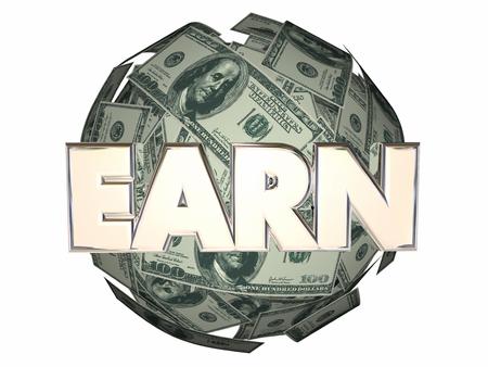 earn money: Earn Money Income Work Career Job Cash Ball Sphere Stock Photo
