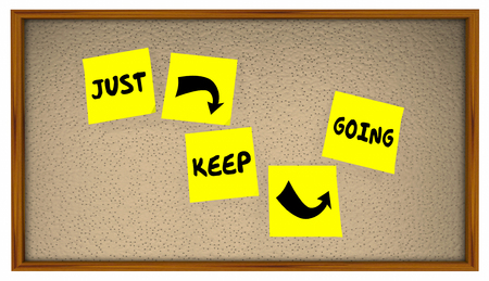 to move forward: Just Keep Going Progress Move Forward Achieve Goal Stock Photo