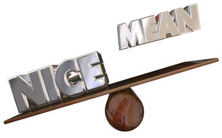 trato amable: Nice Vs Mean Friendly Welcoming 3d Words Win See Saw