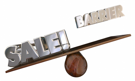 see saw: Overcome Barrier to Sale Sell Customers 3d Words See Saw