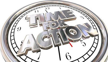 urging: Time for Action Clock Now Move Progress Succeed Words