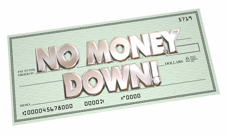 with no money: No Money Down Payment Financing Borrow Cash Money 3d Words