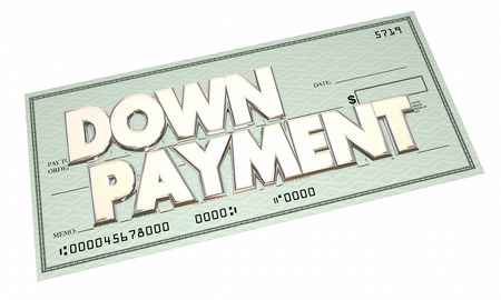 payments: Down Payment Loan Financing Mortgage Cash Check 3d Words