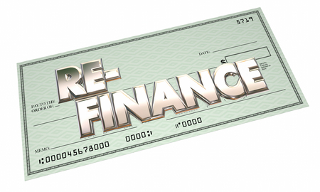 Re-Finance Borrow Loan Mortgage Banking Application Check 3d Words Stock Photo