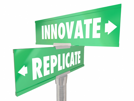 best guide: Innovate Vs Replicate Two 2 Way Signs Disrupt Change Better Improvement Stock Photo