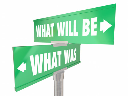 disruption: What Was Will Be Two 2 Way Road Signs Past Future Words Forward Progress Stock Photo