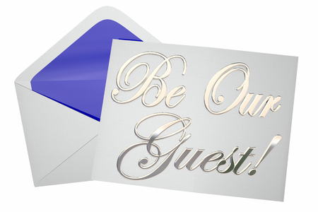 welcoming party: Be Our Guest Invitation Special Event 3d Words 3d Illustration