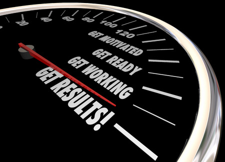 motivated: Get Results Speedometer Take Action Motivated Ready Working 3d Illustration