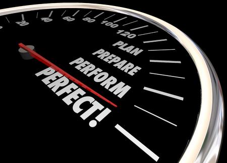gauging: Plan Practice Perform Perfect Speedometer Words 3d Illustration