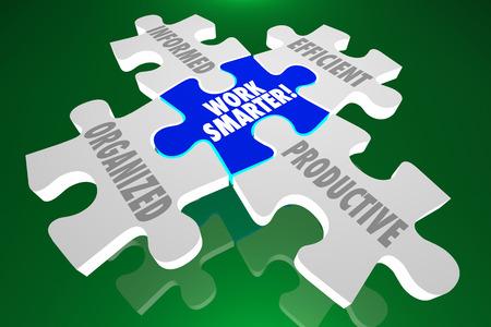 Work Smarter Organized Informed Efficient Productive Puzzle Pieces 3d Illustration Stock Photo
