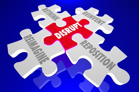 disruption: Disrupt Reimagine Rethink Reinvent Reposition Puzzle Pieces Words 3d Illustration