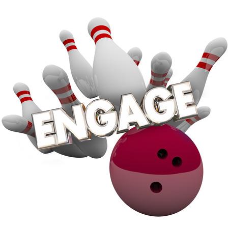 Engage Bowlingkugel Schlagbolzen Connect Audience Wort 3D-Illustration Standard-Bild - 56707670