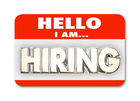 Hello I am Hiring Nametag Greeting Interview New Job Word 3d Illustration