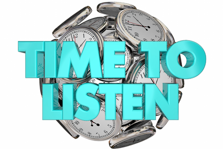 hear: Time to Listen Hear Understand Learn Clocks Words 3d Illustration