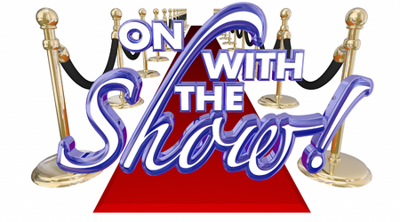 introducing: On WIth the Show Red Carpet Start Begin Words 3d Illustration