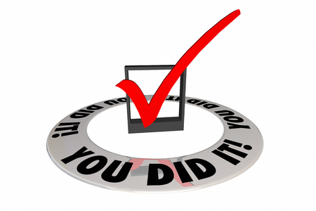 illustrated: You Did It Check Mark Box Achievement Words 3d Illustration Stock Photo