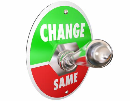 Change Vs Same Switch Toggle Lever Turn On Words 3d Illustration