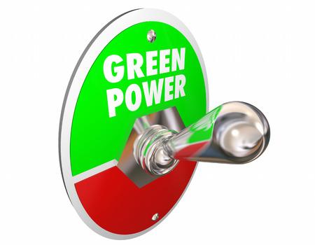 green power: Green Power Renewable Energy Words Light Switch 3d Illustration