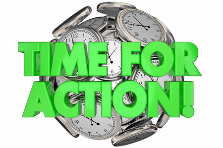 response time: Time for Action Ticking Clocks Urgent Message Words 3d Illustration Stock Photo