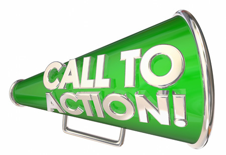Call to Action Bullhorn Megaphone Message Words 3d Illustration