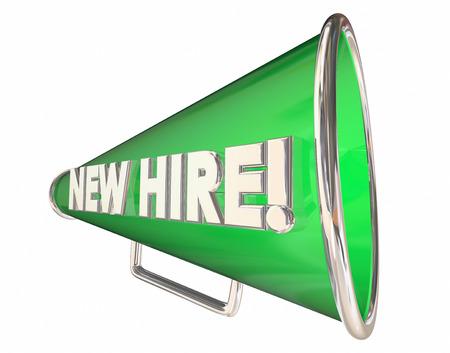 staffing: New Hire Bullhorn Megaphone Employee Welcome 3d Illustration