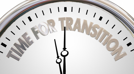 transition: Time for Transition Change Clock New Era Words 3d Illustration