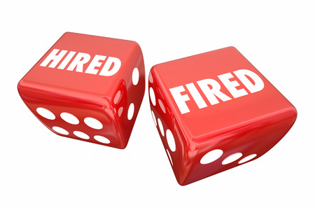 rolling dice: Hired Fired Employment Worker Rolling Dice Words 3d Illustration