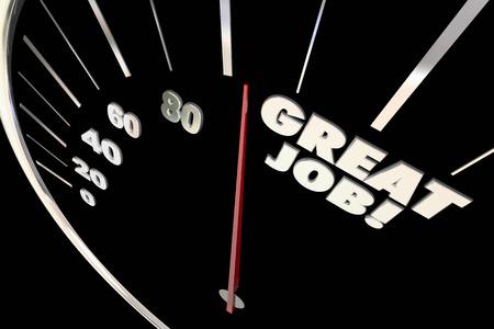 praise: Great Job Excellent Work Praise Recognition Words Speedometer 3d Illustration