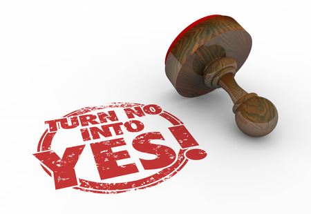 rejection: Turn No Into Yes Rejection to Acceptance Stamp Words 3d Illustration Stock Photo
