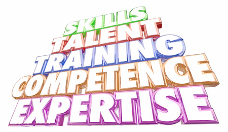 competent: Skills Training Experience Expertise Words 3d Illustration Stock Photo