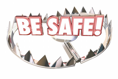 Be Safe Precaution Prepare Prevent Danger Risk 3d Illustration