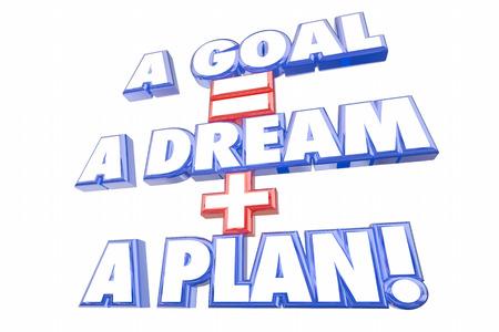 achieve goal: Goal Equals Dream Plus Plan Words 3d Illustration