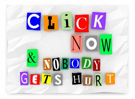 hurt: Click Now and Nobody Gets Hurt Online Traffic Words 3d Illustration