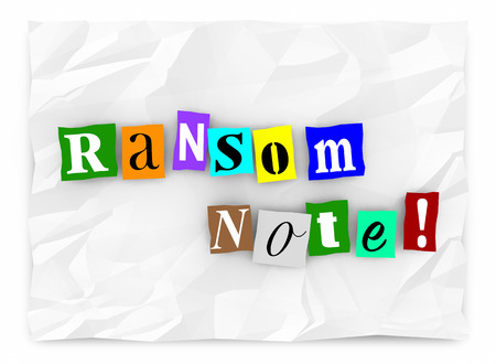 ransom: Ransom Note Message Threat Kidnapping Demand 3d Illustration