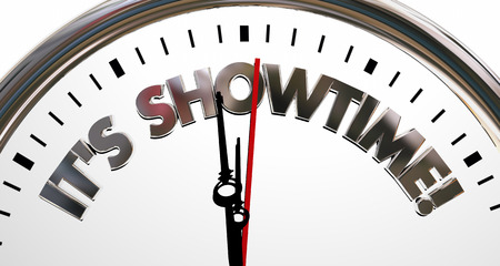 it's: Its Showtime Clock Start Begin Program Words 3d Illustration