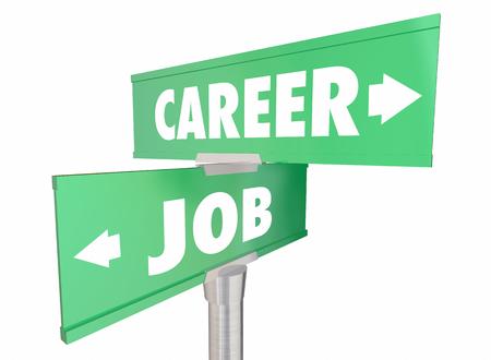 Carrière Vs Job Work Opportunity Mots Promotion signes Illustration 3d Banque d'images - 57750710