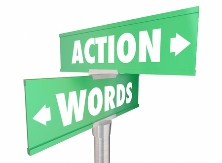 achieve goal: Words Vs Action Proactive Achieve Goal Two Signs 3d Illustration