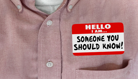 nametag: Someone You Should Know Name Tag Words Shirt 3d Illustration Stock Photo